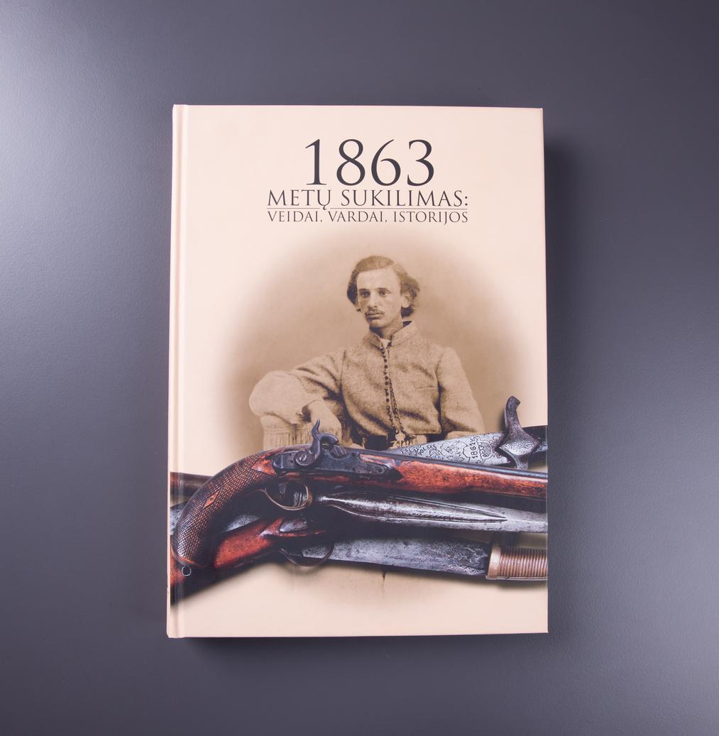 1863 metų sukilimas: veidai, vardai, istorijos